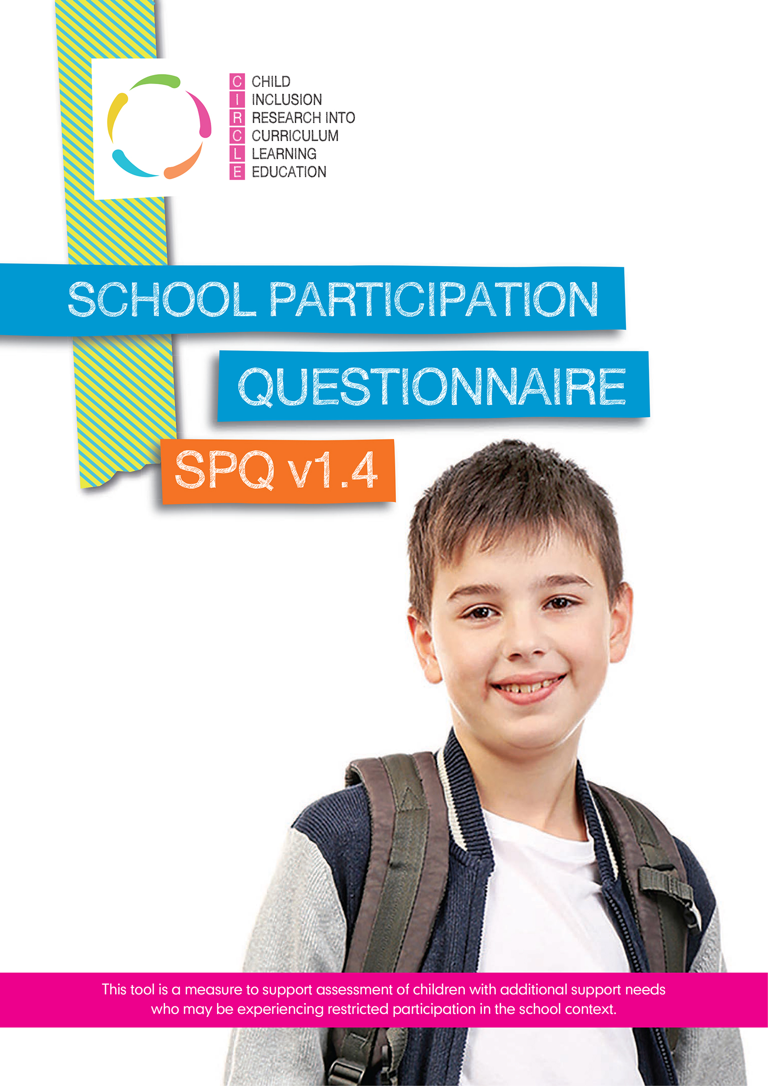 CIRCLE: School Participation Questionnaire